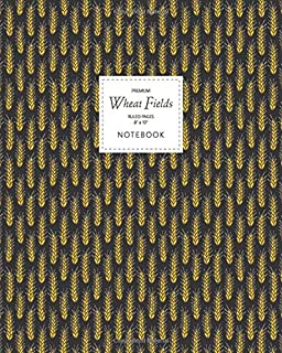Wheat Fields Notebook - Ruled Pages - 8x10 - Premium: (Night Edition) Fun notebook 192 ruled/lined pages (8x10 inches / 20...