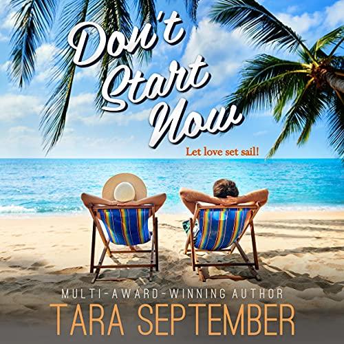 Don't Start Now Audiobook By Tara September cover art