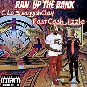 Ran Up The Bank
