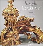 Le style Louis XV (Des styles)