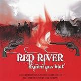 Red River - Tränen aus Blut
