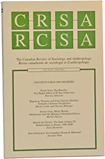 CRSA/RCSA. The Canadian Review of Sociology and Anthropology / Revue canadienne de sociologie et d'anthropologie. Vol. 43, No. 2 (May/Mai 2006)
