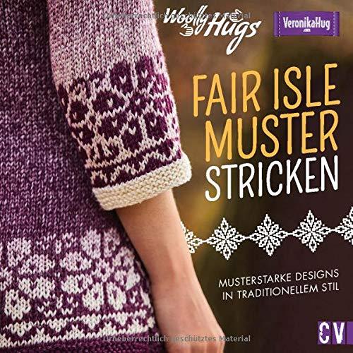 Woolly Hugs - Fair-Isle-Muster stricken. Musterstarke Designs im traditionellen Stil. Farbenfrohe Pullis, Kleider, Schals und mehr in charakteristischen Fair-Isle Mustern und Farben.