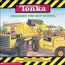 Tonka: Building The New School