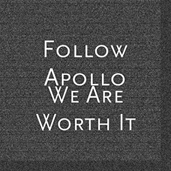 We Are Worth It