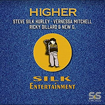 Higher (Steve Silk Hurley Classic Remixes)