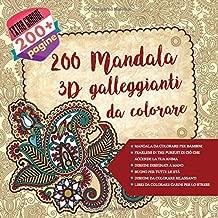 Mandala da colorare per bambini 200 Mandala 3D galleggianti da colorare - Fearless In The Pursuit di ciò che accende la tua anima - Disegni disegnati ... - Libri da colorare carini per lo stress