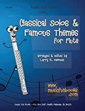 Classical Solos & Famous Themes for Flute