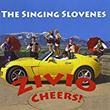 Zivio Cheers by Singing Slovenes
