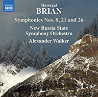Brian: Symphonies Nos. 8, 21 and 26