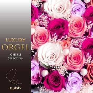 Luxury Orgel Ghibli Selection Vol. 2