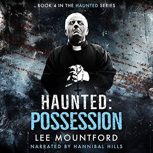 Haunted: Possession: Haunted, Book 4