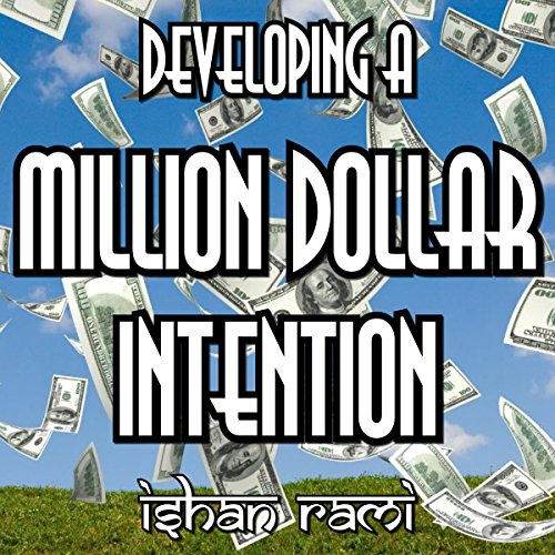 Developing a Million Dollar Intention audiobook cover art