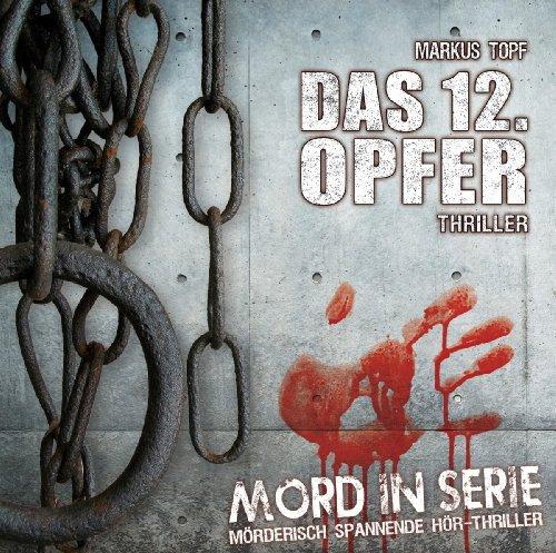 Mord in Serie 1: Das 12. Opfer