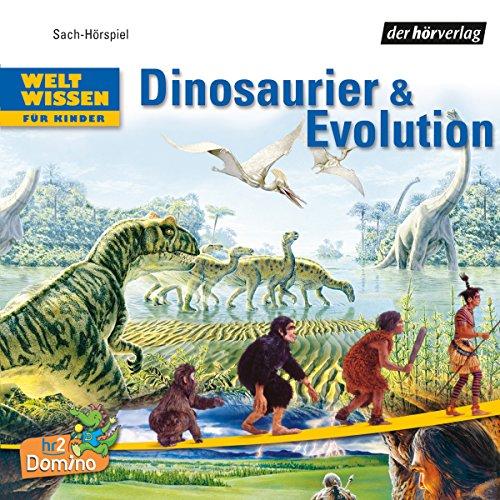 Dinosaurier und Evolution.Weltwissen für Kinder Titelbild