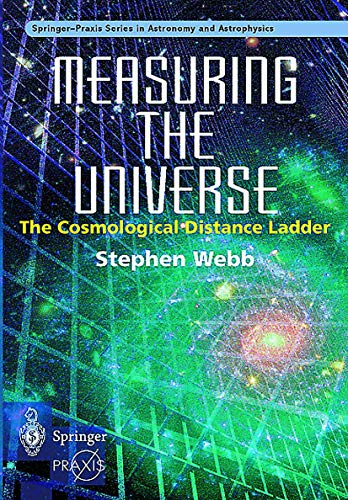 Measuring the Universe: The Cosmological Distance Ladder