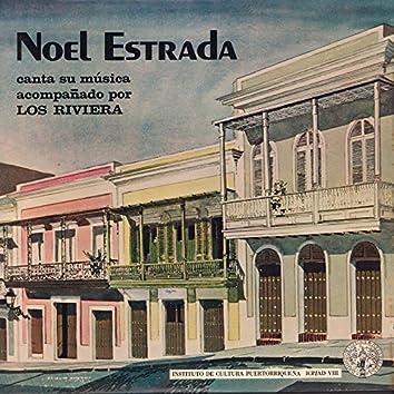Noel Estrada canta su música acompañado por Los Riviera