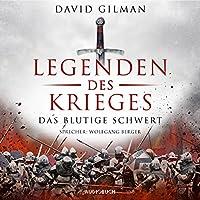 Legenden des Krieges: Das blutige Schwert (Thomas Blackstone 1) Hörbuch