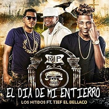 El Día de Mi Entierro (feat. Tief El Bellaco)