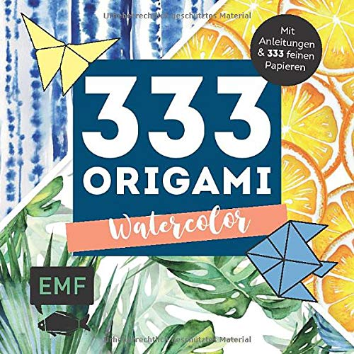 333 Origami – Watercolor: Mit Anleitungen und 333 feinen Papieren