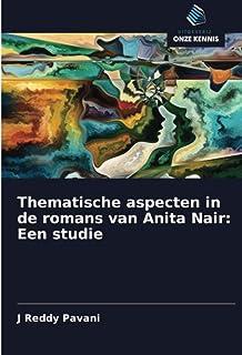 Thematische aspecten in de romans van Anita Nair: Een studie