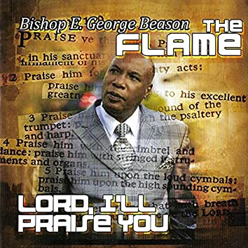 Lord, I'll Praise You