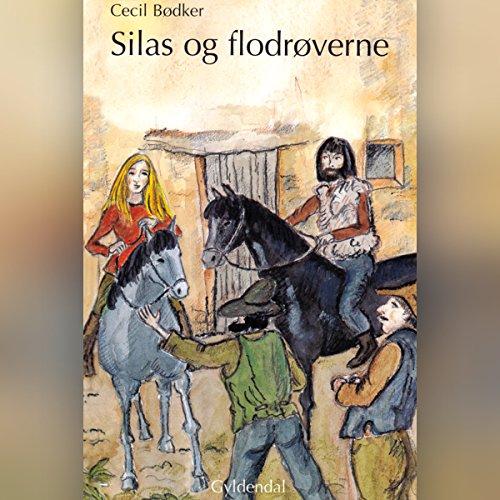 Couverture de Silas og flodrøverne