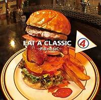 EAT A CLASSIC 4(初回限定盤)(DVD付)