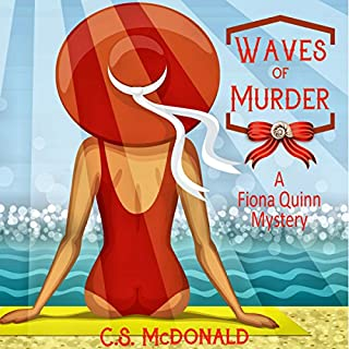 Waves of Murder     Fiona Quinn Mysteries, Volume 3              By:                                                                                                                                 C.S. McDonald                               Narrated by:                                                                                                                                 Maren Swenson Waxenberg                      Length: 4 hrs and 6 mins     1 rating     Overall 5.0