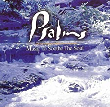 Psalms: Music To Soothe The Soul