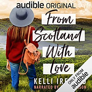 From Scotland with Love                   By:                                                                                                                                 Kelli Ireland                               Narrated by:                                                                                                                                 Ava Erickson                      Length: 5 hrs and 41 mins     797 ratings     Overall 3.9