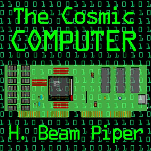 The Cosmic Computer Audiobook By H. Beam Piper cover art