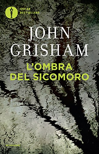 Scritto Da John Grisham Lombra Del Sicomoro I Thriller Con Jake Brigance Vol 2 Download Epub Pdf