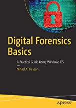 Digital Forensics Basics: A Practical Guide Using Windows OS