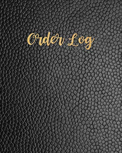 Order Log: Daily Log Book for Small Businesses, Customer Order Tracker Includes Business Goals & Monthly Sales, Large Planner