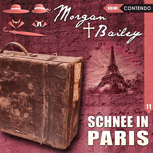 Schnee in Paris (Morgan und Bailey 11) audiobook cover art
