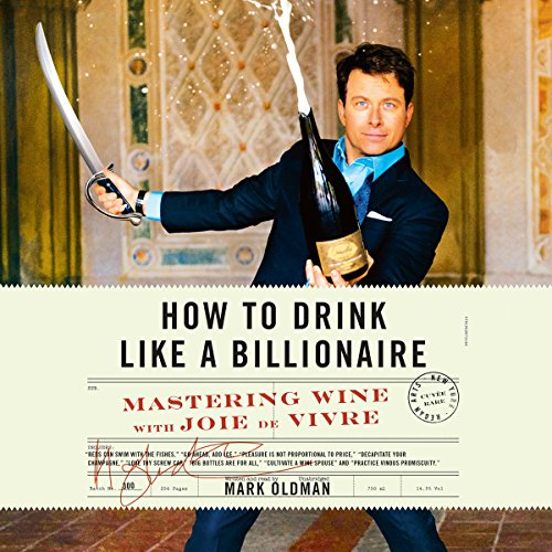 How to Drink like a Billionaire audiobook cover art