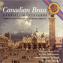 Canadian Brass: Gabrieli/Monteverdi Antiphonal Music by Gabrieli, Monteverdi (1990) Audio CD