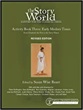 Download Story of the World, Vol. 3 Activity Book, Revised Edition: History for the Classical Child: Early Modern Times (Revised Edition) (Story of the World) PDF