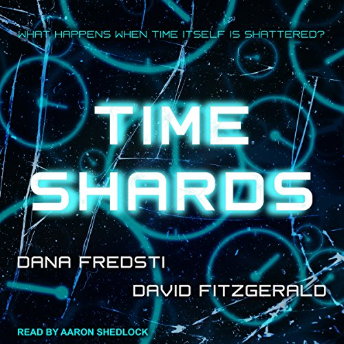 Time Shards audiobook cover art