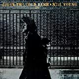 After The Gold Rush (50th Anniversary) (Vinyl)