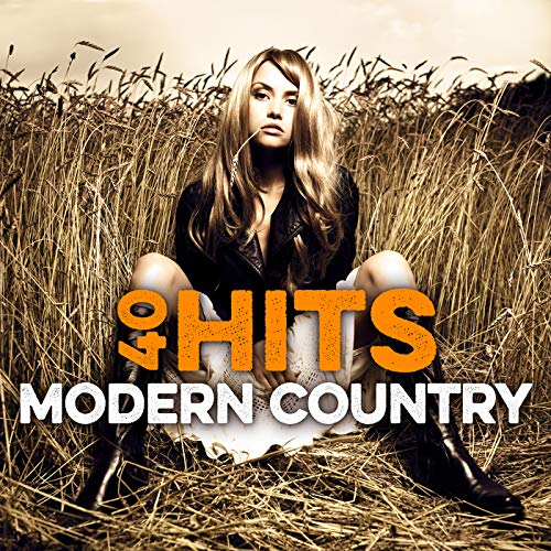 40 Modern Country Hits