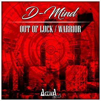 Out of Luck / Warrior