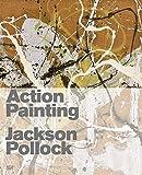 Action Painting - Jackson Pollock - Hatje Cantz Verlag - 25/02/2008