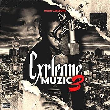 Cxrleone Muzic 3