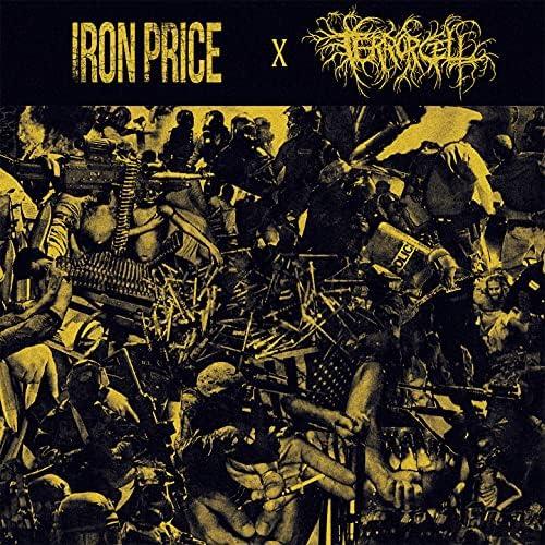 Iron Price & Terror Cell