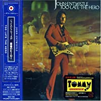 Too Late the Hero by John Entwhistle (2006-02-24)