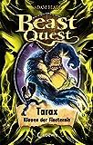 Beast Quest 21 - Tarax, Klauen der Finsternis: Spannendes Buch ab 8 Jahre