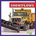 Snowplows (Bullfrog Books: Machines at Work)