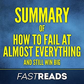 Summary of How to Fail at Almost Everything and Still Win Big by Scott Adams   Includes Key Takeaways & Analysis audiobook cover art